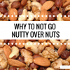 Not Going Nutty Over Nuts