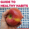 Making Healthy Habits Stick: Part 1