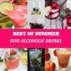 8 Best of Summer Non-Alcoholic Drinks