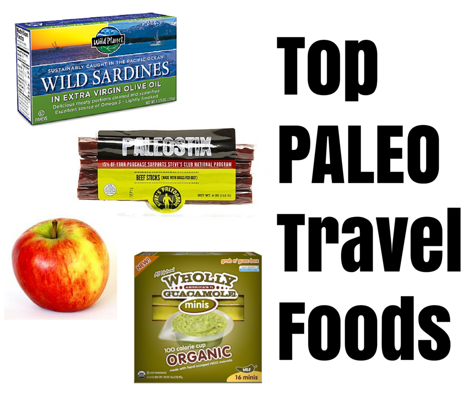 Top Paleo Travel Foods