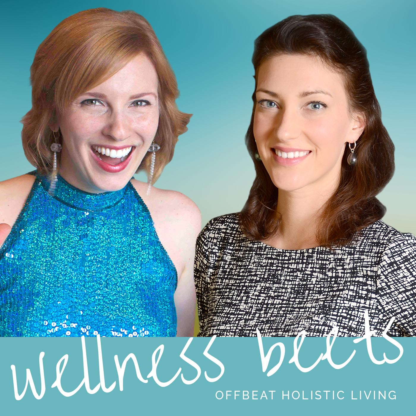 Wellness Beets – Episode 1: Meeting Your Hosts, Emotional Eating, Dry Skin, and Kelp Noodles