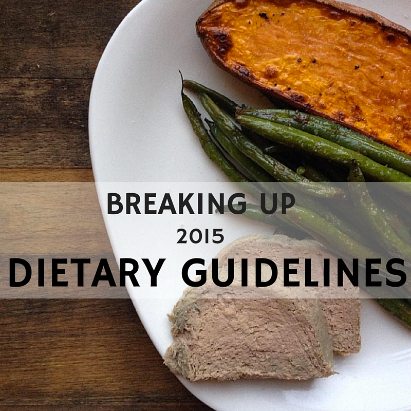 Breaking Up with the 2015 Dietary Guidelines